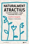 naturalment atractius (ebook)-josefina llargues-9788490346402