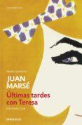 ÚLTIMAS TARDES CON TERESA (ED. ESCOLAR) - 9788490628102 - JUAN MARSE