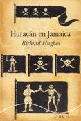 HURACAN EN JAMAICA - 9788490653302 - RICHARD HUGHES