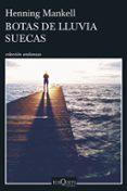 BOTAS DE LLUVIA SUECAS - 9788490663202 - HENNING MANKELL