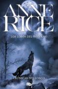 LOS LOBOS DEL INVIERNO - 9788490701102 - ANNE RICE