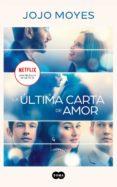 la última carta de amor (ebook)-jojo moyes-9788491293002