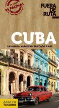 CUBA 2018 (FUERA DE RUTA) 2ª ED. - 9788491580102 - ARANTXA HERNANDEZ COLORADO