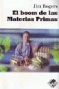 BOOM DE LAS MATERIAS PRIMAS - 9788493622602 - JIM ROGERS