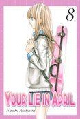 YOUR LIE IN APRIL (VOL. 8) - 9788494456602 - NAOSHI ARAKAWA