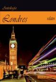 LONDRES: ANTOLOGIA DE RELATOS SOBRE LA CIUDAD - 9788494750502 - VV.AA.