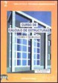 CURSO DE CALCULO DE ESTRUCTURAS - 9788495279002 - I. GARCIA-BADELL
