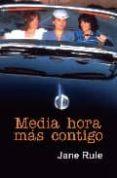 MEDIA HORA MAS CONTIGO - 9788495346902 - JANE RULE