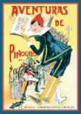 AVENTURAS DE PINOCHO: HISTORIA DE UN MUÑECO DE MADERA - 9788496133402 - CARLO COLLODI