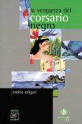 LA VENGANZA DEL CORSARIO NEGRO - 9788497000802 - EMILIO SALGARI