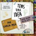 TENS UNA IDEA (PERÒ ENCARA NO HO SAPS) - 9788497354202 - PAU GARCIA-MILA