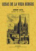 COSAS DE LA VIEJA BURGOS (ED. FACSIMIL) - 9788497610902 - ANSELMO SALVA