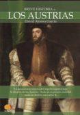 breve historia de los austrias (ebook)-david alonso garcia-9788497637602