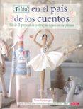 TILDA EN EL PAÍS DE LOS CUENTOS - 9788498743302 - TONE FINNANGER