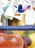 GUIA DE COMPLEMENTOS ALIMENTARIOS PARA DEPORTISTAS - 9788499100302 - FREDERIC DELAVIER