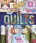 QUILTS: COLCHAS DE PATCHWORK - 9788499283302 - ANNA ORDUÑA