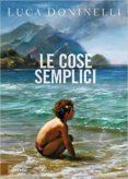 LE COSE SEMPLICI - 9788845277702 - LUCA DONINELLI