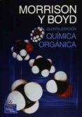QUIMICA ORGANICA - 9789684443402 - BOYD MORRISON