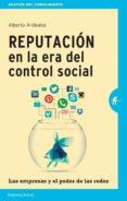 REPUTACIÓN EN LA ERA DEL CONTROL SOCIAL (EBOOK) - 9789873688102 - ALBERTO ARÉBALOS