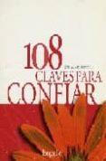 108 CLAVES PARA CONFIAR - 9789879481202 - VV.AA.