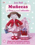 muñecas: crea tu propia coleccion-jane bull-9780241012512