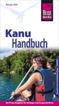 REISE KNOW-HOW KANU-HANDBUCH (EBOOK) - 9783831749812 - RAINER HÖH