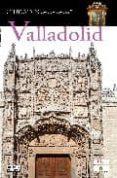 valladolid (ciudades con encanto)-javier prieto-9788403508712