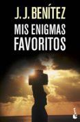 MIS ENIGMAS FAVORITOS - 9788408067412 - J.J. BENITEZ
