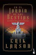 EN EL JARDIN DE LAS BESTIAS - 9788408123712 - ERIK LARSON