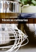 TÉCNICAS CULINARIAS - 9788415309512 - VV.AA.
