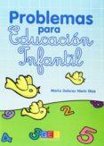 PROBLEMAS PARA EDUCACIÓN INFANTIL - 9788415953012 - VV.AA.