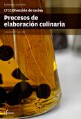 PROCESOS DE ELABORACIÓN CULINARIA - 9788416415212 - VV.AA.