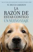 LA RAZON DE ESTAR CONTIGO: UN NUEVO VIAJE - 9788416867912 - W. BRUCE CAMERON