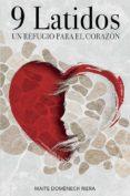 9 LATIDOS: UN REFUGIO PARA EL CORAZÓN - 9788417693312 - MAITE DOMENECH RIERA