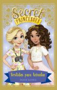 secret princesses 9. vestidas para triunfar-rosie banks-9788424664312