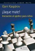¡JAQUE MATE! - 9788425520112 - GARRI KASPAROV