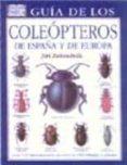 GUIA DE LOS COLEOPTEROS DE ESPAÑA Y EUROPA - 9788428207812 - J. ZAHRADNIK