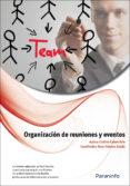 ORGANIZACION DE REUNIONES Y EVENTOS - 9788428333412 - LUISA CRISTINA CABERO SOTO