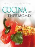EL GRAN LIBRO DEL GOURMET. COCINA CON THERMOMIX - 9788430559312 - VV.AA.
