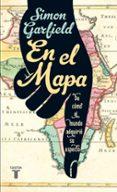 EN EL MAPA - 9788430607112 - SIMON GARFIELD