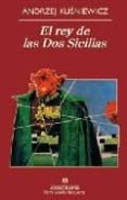 EL REY DE LAS DOS SICILIAS - 9788433975812 - ANDRZEJ KUSNIEWICZ