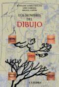 LOS NOMBRES DEL DIBUJO - 9788437622712 - VV.AA.
