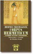 CORPUS HERMETICUM Y OTROS TEXTOS APOCRIFOS - 9788441403512 - VV.AA.
