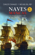 Leer libros en línea gratis descargar libro completo NAVES MANCAS (Spanish Edition) iBook 9788441440012