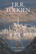 LA CAÍDA DE GONDOLIN (EBOOK) - 9788445006412 - J.R.R. TOLKIEN