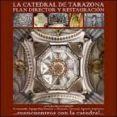 LA CATEDRAL DE TARAZONA - 9788461582112 - FERNANDO AGUERRI
