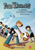 FUTBOLISIMOS 7 : EL MISTERIO DEL PENALTI INVISIBLE - 9788467582512 - ROBERTO GARCIA SANTIAGO