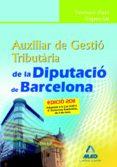 AUXILIAR DE GESTIO TRIBUTARIA DIPUTACIO BARCELONA.  TEMARI PARTE ESPECIAL - 9788467659412 - VV.AA.