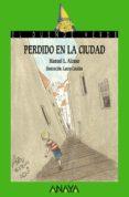 PERDIDO EN LA CIUDAD - 9788467840612 - MANUEL L. ALONSO