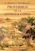 proverbios de la antigua china-li deming-dai bingpo-9788478134212